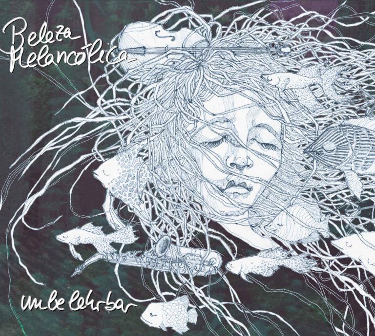 BelezaMelancolica-CD-Unbelehrbar